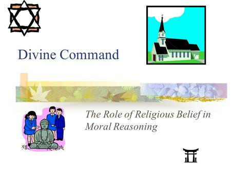 Divine Command The Role of Religious Belief in Moral Reasoning.