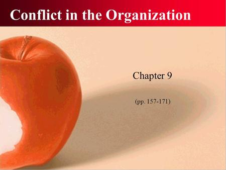Conflict in the Organization Chapter 9 (pp. 157-171)
