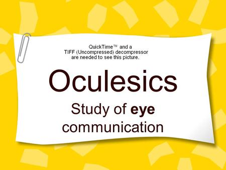Study of eye communication