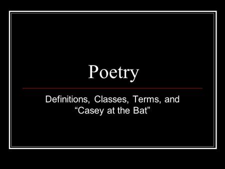 "Definitions, Classes, Terms, and ""Casey at the Bat"""