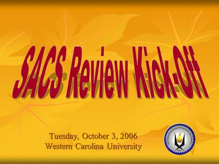 Tuesday, October 3, 2006 Western Carolina University.