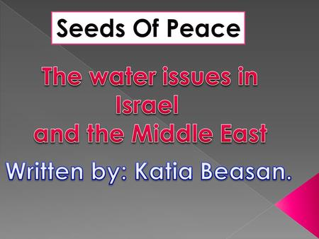 As far as we can go back in History, water has played a crucial role in the relations between the different countries of the Middle-East. More recently,