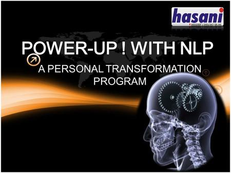 A PERSONAL TRANSFORMATION PROGRAM. Research have shown that a person's success is strongly related to his attitude and thinking (80%) as compared to his.