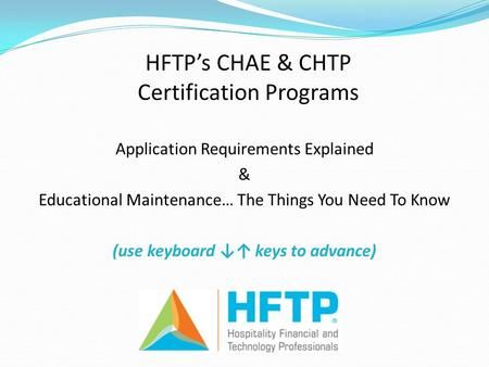 HFTP's CHAE & CHTP Certification Programs