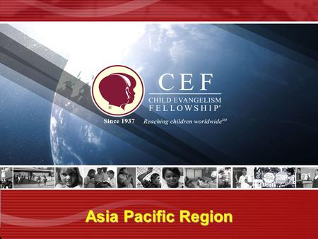 Asia Pacific Region. The Coming Christ for the Coming Generation Psalm 78:1-8.