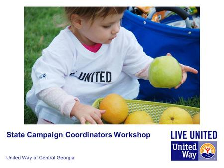 United Way of Central Georgia State Campaign Coordinators Workshop.