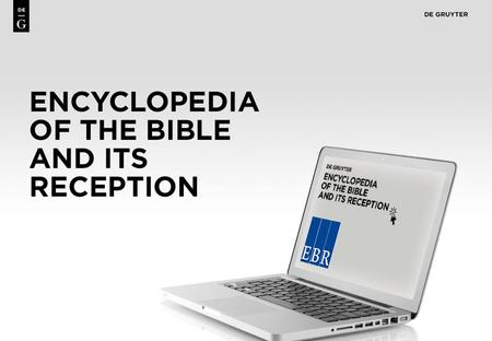 1. 2 Content First Comprehensive Reference Work on the Bible and its reception, edited by an international team of scholars from over 50 countries, all.