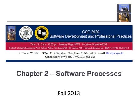 Chapter 2 – Software Processes Fall 2013. Chapter 2 – Software Processes Lecture 1 2Chapter 2 Software Processes.