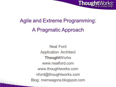 <strong>Agile</strong> and Extreme Programming: A Pragmatic Approach