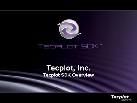 1 Tecplot, Inc. Tecplot SDK Overview. Reporting (Tecplot RS Page Layout)