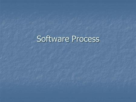 Software Process.