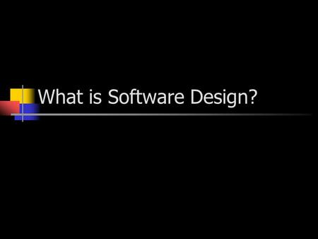 What is Software Design?. Systems Development Life- Cycle Planning Analysis Design Implementation Design.