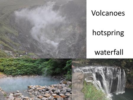 Volcanoes hotspring waterfall. Types of plate boundaries - Constructive plate boundaries - Destructive plate boundaries - Conservative plate boundaries.