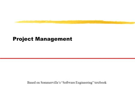 "Project Management Based on Sommerville's ""Software Engineering"" textbook."