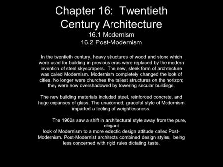 Chapter 16: Twentieth Century Architecture Modernism 16
