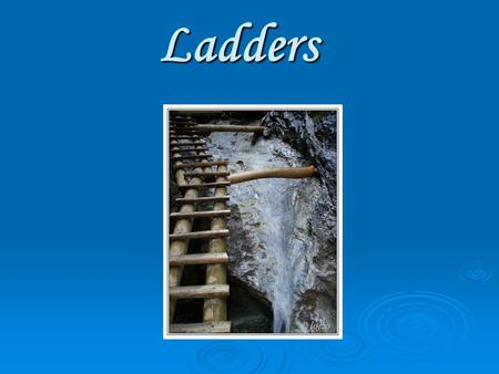 Ladders. The trail of The Gulley of Hornad creek  follow the blue sign, you will be walking on the racks about 20 metres about the creek,