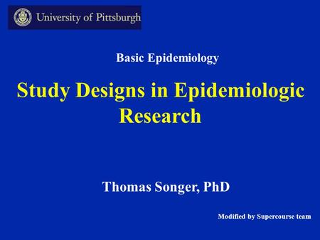 Study Designs in Epidemiologic