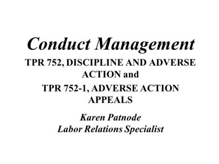 Conduct Management TPR 752, DISCIPLINE AND ADVERSE ACTION and