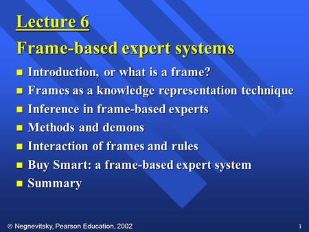 Frame-based expert systems