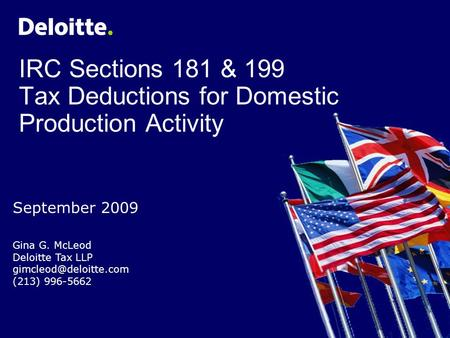 Contents Section 181: Section 199: Basics Qualified Production