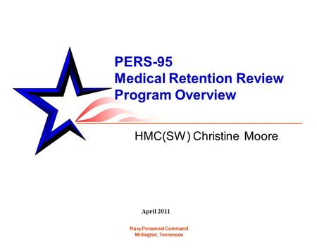 PERS-95 Medical Retention Review Program Overview
