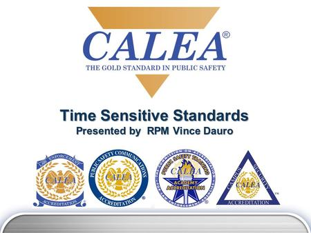 Time Sensitive Standards Presented by RPM Vince Dauro.