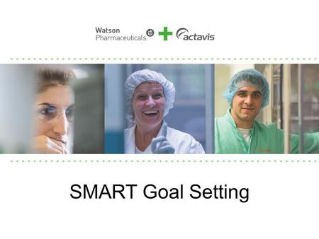 SMART Goal Setting. Our Winning Way www.OurWinningWay.com.