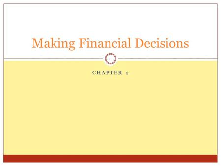 Making Financial Decisions