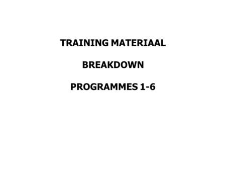 TRAINING MATERIAAL BREAKDOWN PROGRAMMES 1-6. 1. The background on disability in SA as part of DIVERSITY and the way forward: 90 minutes. Non- accredited.