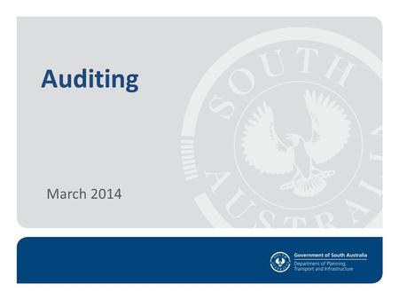 Auditing March 2014. Introduction Objective Setting the Scene Legislation The Audit Process Outcomes of an Audit Questions March 2014.