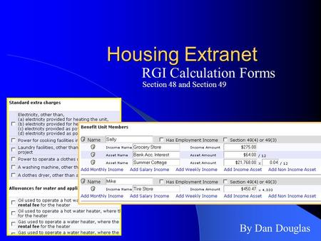 Housing Extranet RGI Calculation Forms By Dan Douglas Section 48 and Section 49.