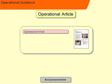 Operational Guidance Operational Article End presentation.
