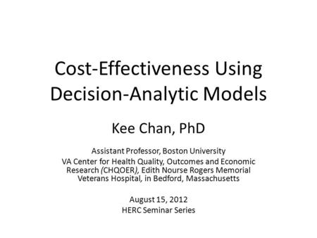 Cost-Effectiveness Using Decision-Analytic Models