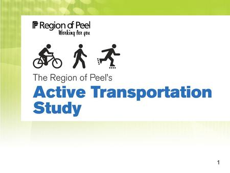1. Region of Peel Active Transportation Study2 Where is Peel?