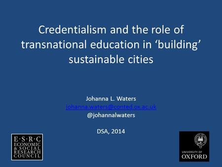 Credentialism and the role of transnational education in 'building' sustainable cities Johanna L.