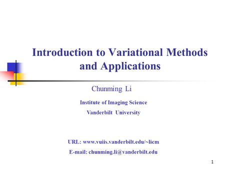 Introduction to Variational Methods and Applications
