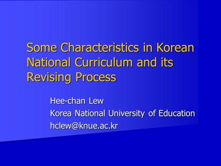 Hee-chan Lew Korea National University of Education
