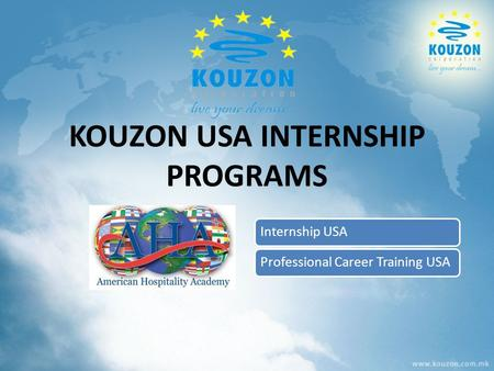 KOUZON USA INTERNSHIP PROGRAMS Internship USAProfessional Career Training USA.