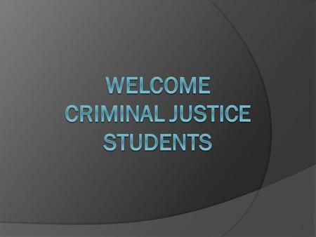 Certifiabilty  Students enrolled in either of the Associate Degree Criminal Justice programs looking to become certifiable must complete core criminal.