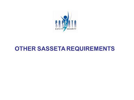 OTHER SASSETA REQUIREMENTS. DIRECTOR-GENERAL: DR. VAN MKOSANA Internship can only begin once contract is registered and returned to employer SASSETA will.