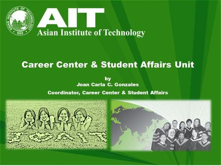 Career Center & Student Affairs Unit by Joan Carla C. Gonzales Coordinator, Career Center & Student Affairs.