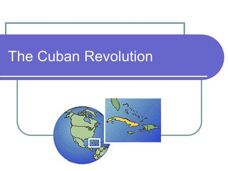 The Cuban Revolution. Background Info… Cuba gained its independence from Spain in 1898. In the 1900s, Cuba's wealth was controlled by American companies.