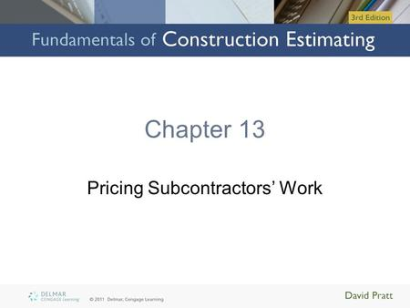 Pricing Subcontractors' Work
