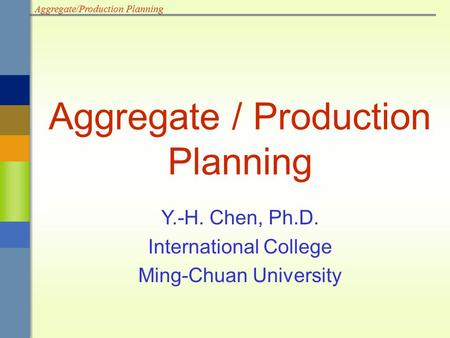 Aggregate / Production Planning