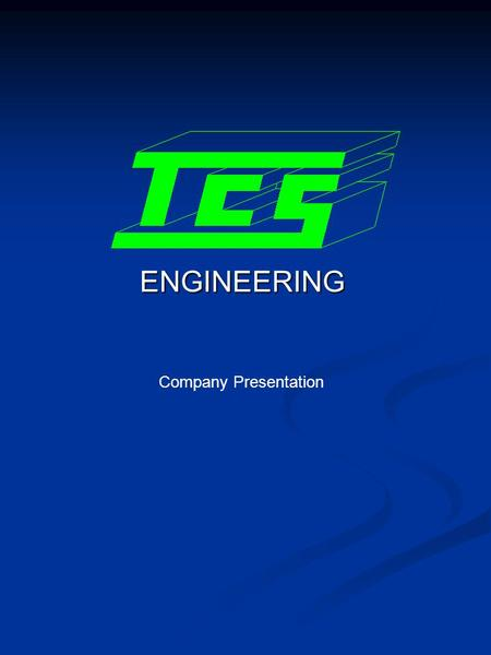ENGINEERING Company Presentation. INTRODUZIONE TCS was born in 1995. It has been founded by a group of experienced professionals in order to furnish engineering.