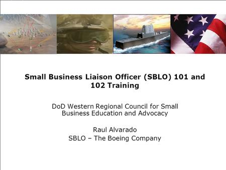 Small Business Liaison Officer (SBLO) 101 and 102 Training