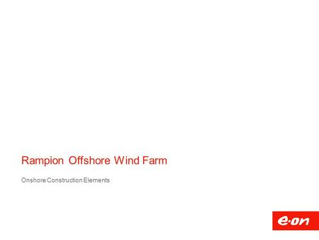 Rampion Offshore Wind Farm Onshore Construction Elements.
