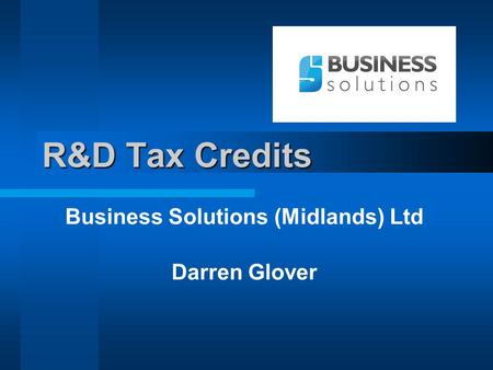 R&D Tax Credits Business Solutions (Midlands) Ltd Darren Glover.