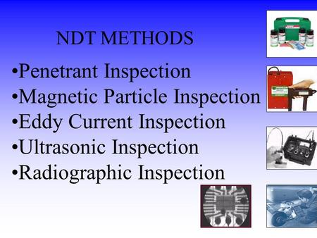 Magnetic Particle Inspection Eddy Current Inspection