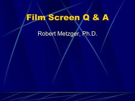 Film Screen Q & A Robert Metzger, Ph.D.. RAPHEX General Question 2001 D10: Flood replenishment of a processor involves all of the following except: A.
